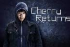 Cherry Returns