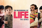 The Beginning of Life: The Series