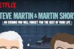 Steve Martin and Martin Short: An Evening You Will…